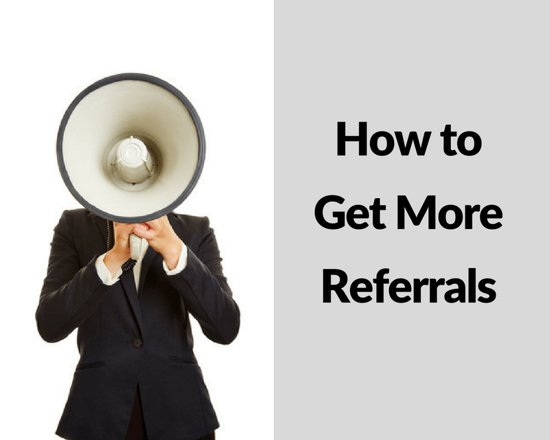 How to Get More Referrals - Ford Henderson Marketing